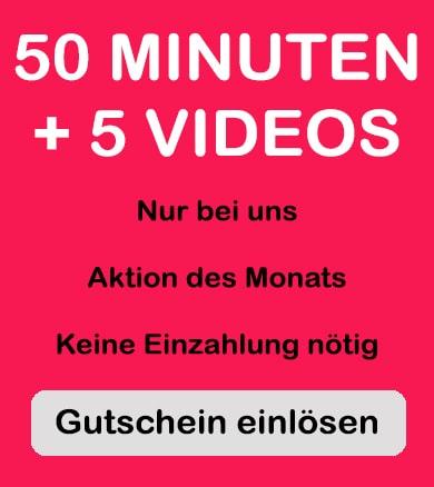 gutschein für 50 freiminuten und 5 gratis videos